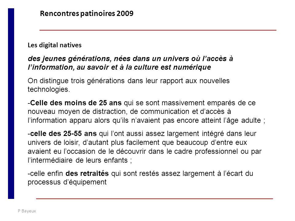 P Bayeux Les digital natives des jeunes générations, nées dans un univers où laccès à linformation, au savoir et à la culture est numérique On disting