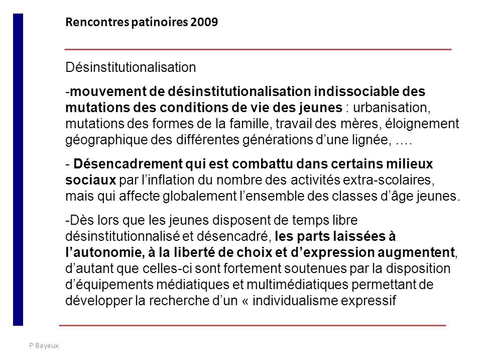 P Bayeux Désinstitutionalisation -mouvement de désinstitutionalisation indissociable des mutations des conditions de vie des jeunes : urbanisation, mu