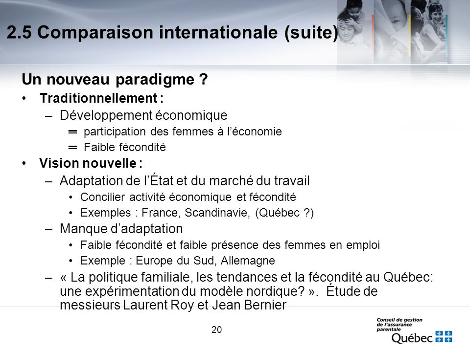 20 2.5 Comparaison internationale (suite) Un nouveau paradigme .