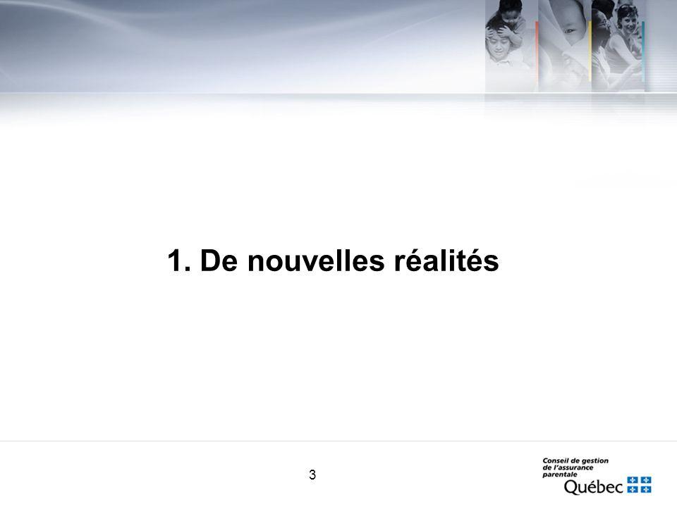 3 1. De nouvelles réalités