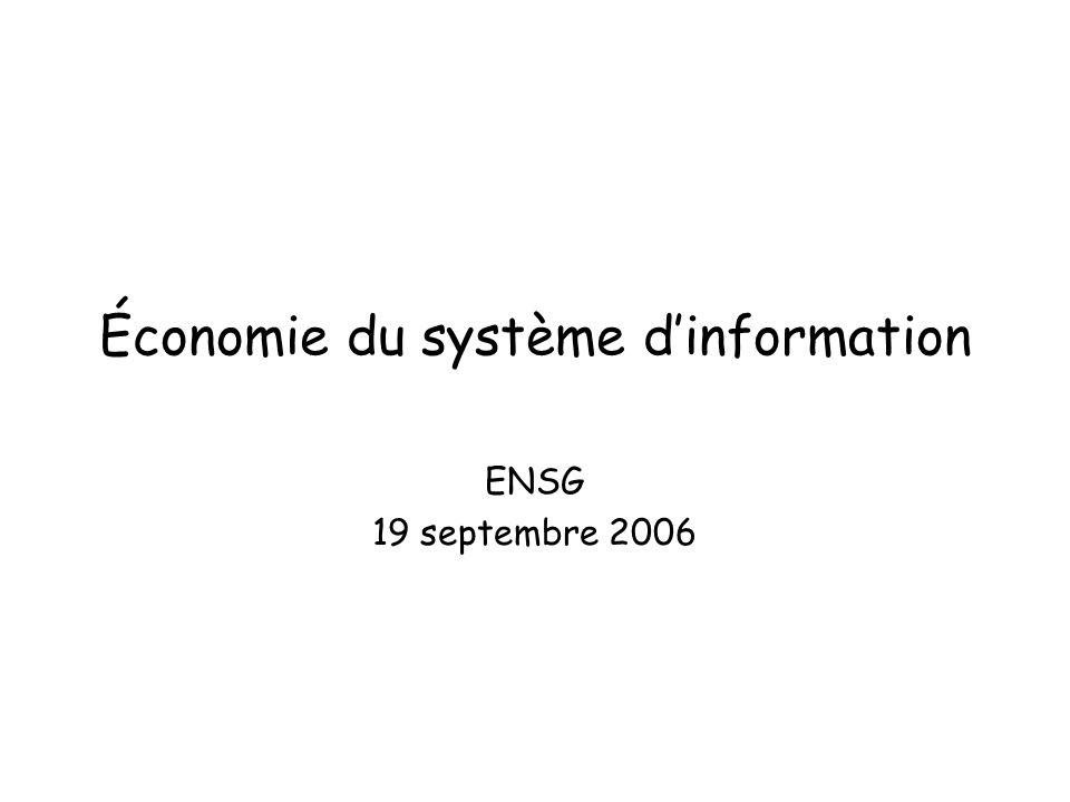 Économie du système dinformation ENSG 19 septembre 2006