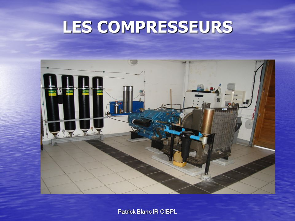 Patrick Blanc IR CIBPL LES COMPRESSEURS