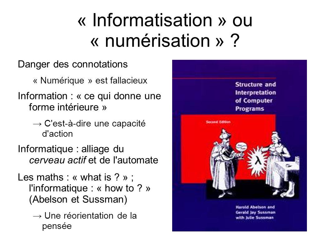 « Informatisation » ou « numérisation » .