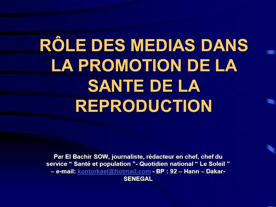 SOMMAIRE 1.LES MEDIAS 2. LINFORMATION DANS LE PROGRAMME DACTION DU CAIRE 2.