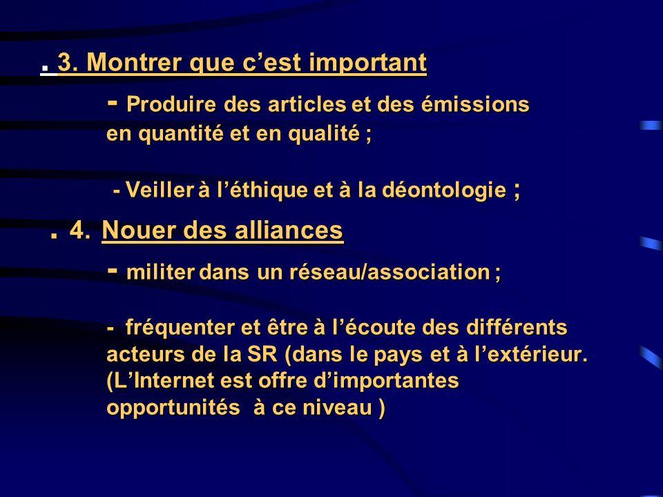 V. V.UNE COALITION POUR MIEUX INFORMER Le journaliste Lentreprise de presse Les partenaires