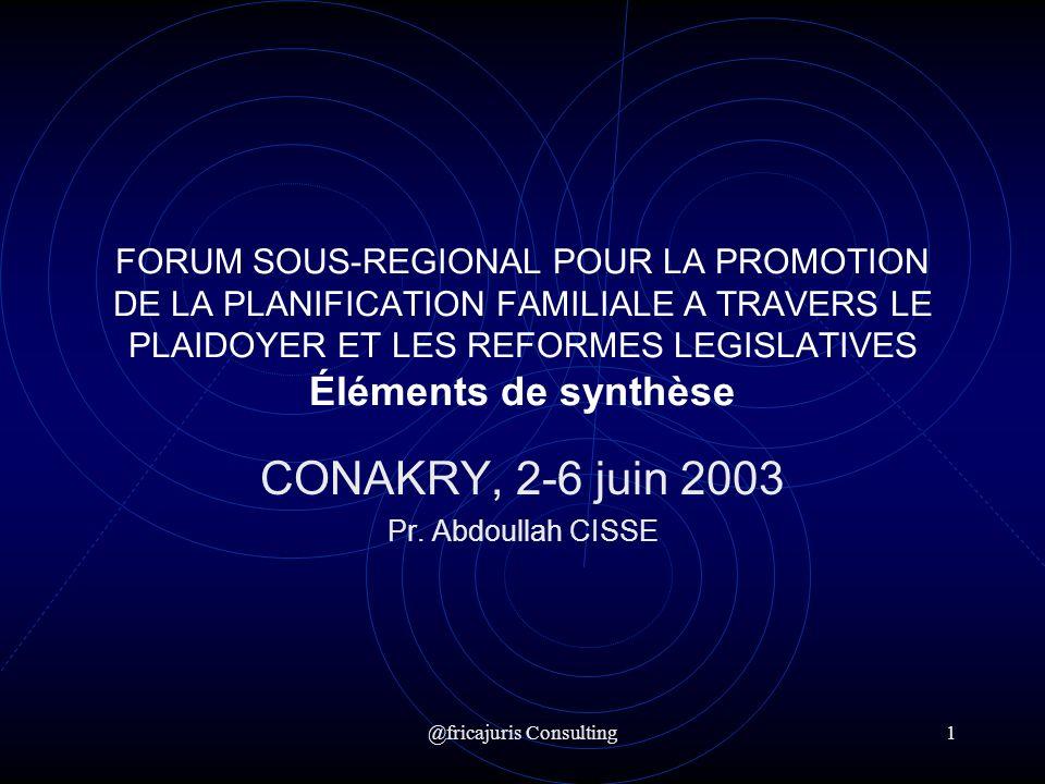 @fricajuris Consulting2 Étape de Conakry Une double avancée 1.