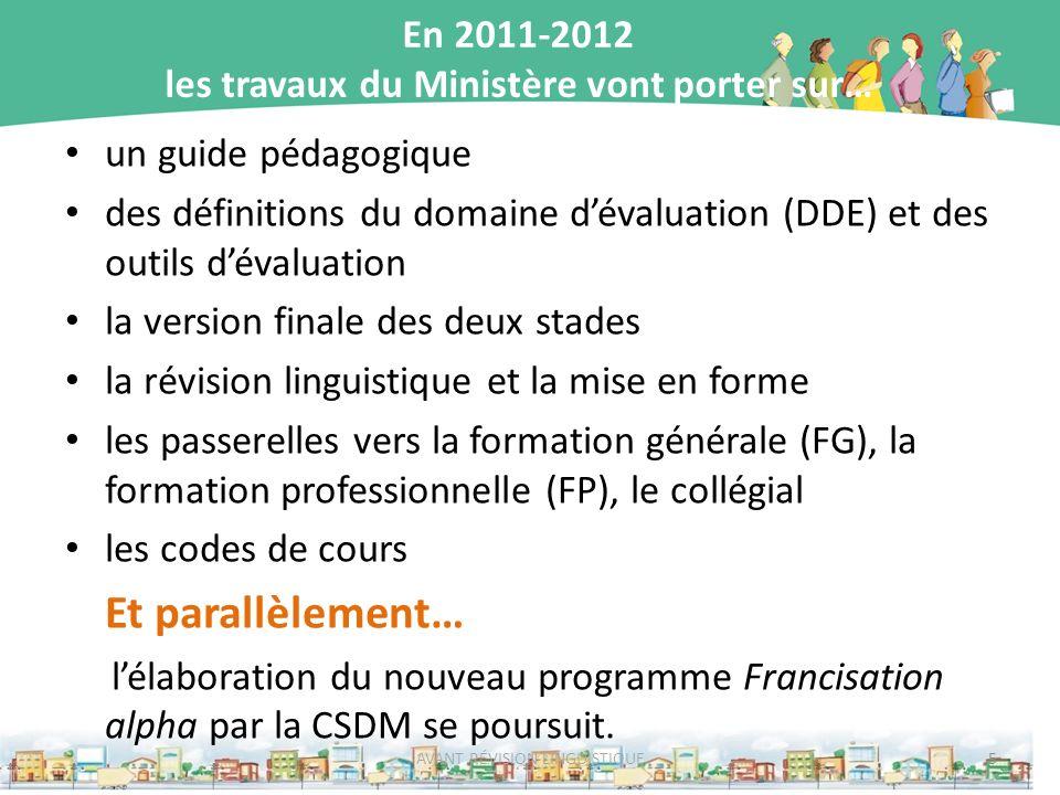 En 2011-2012 les travaux du Ministère vont porter sur… un guide pédagogique des définitions du domaine dévaluation (DDE) et des outils dévaluation la