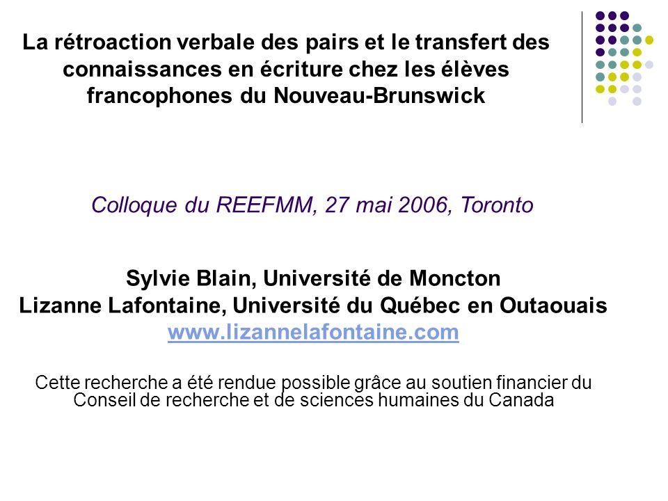 Sylvie Blain, Université de Moncton Lizanne Lafontaine, Université du Québec en Outaouais www.lizannelafontaine.com Cette recherche a été rendue possi