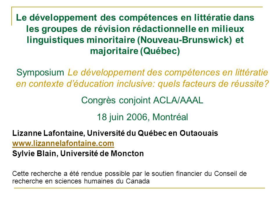 Le développement des compétences en littératie dans les groupes de révision rédactionnelle en milieux linguistiques minoritaire (Nouveau-Brunswick) et