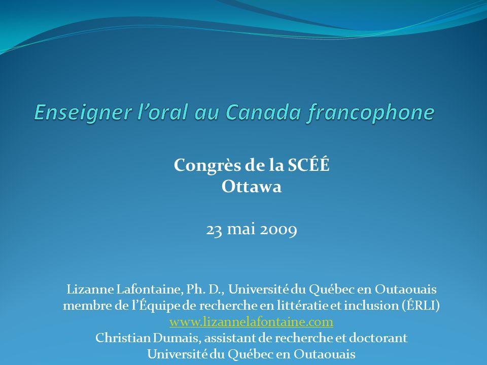 Congrès de la SCÉÉ Ottawa 23 mai 2009 Lizanne Lafontaine, Ph.