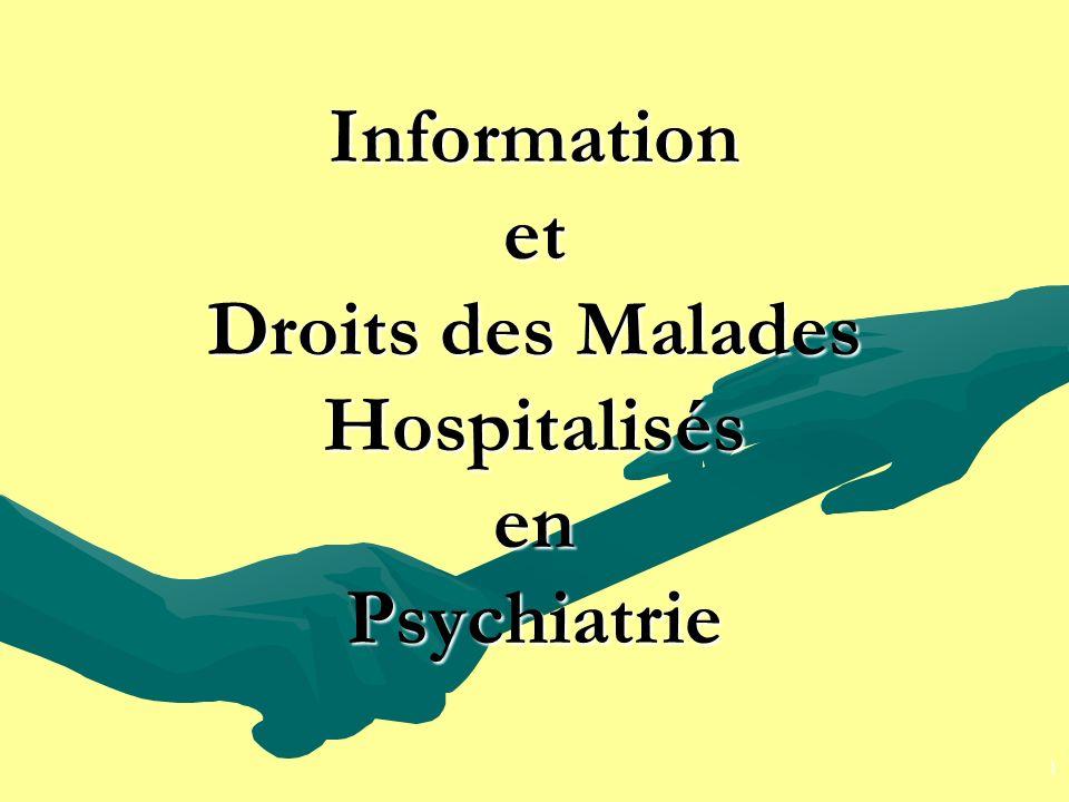 Information et Droits des Malades Hospitalisés en Psychiatrie 1