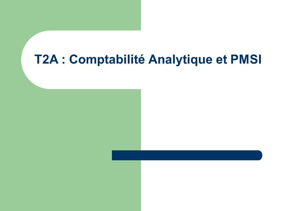 T2A : Comptabilité Analytique et PMSI
