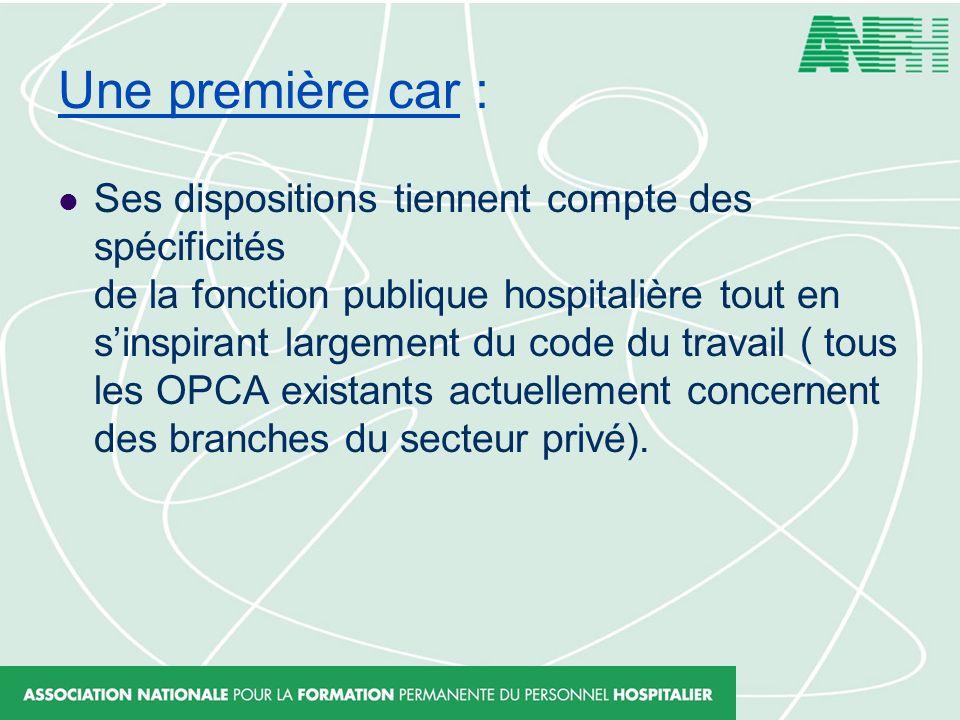 Une première car : Ses dispositions tiennent compte des spécificités de la fonction publique hospitalière tout en sinspirant largement du code du trav
