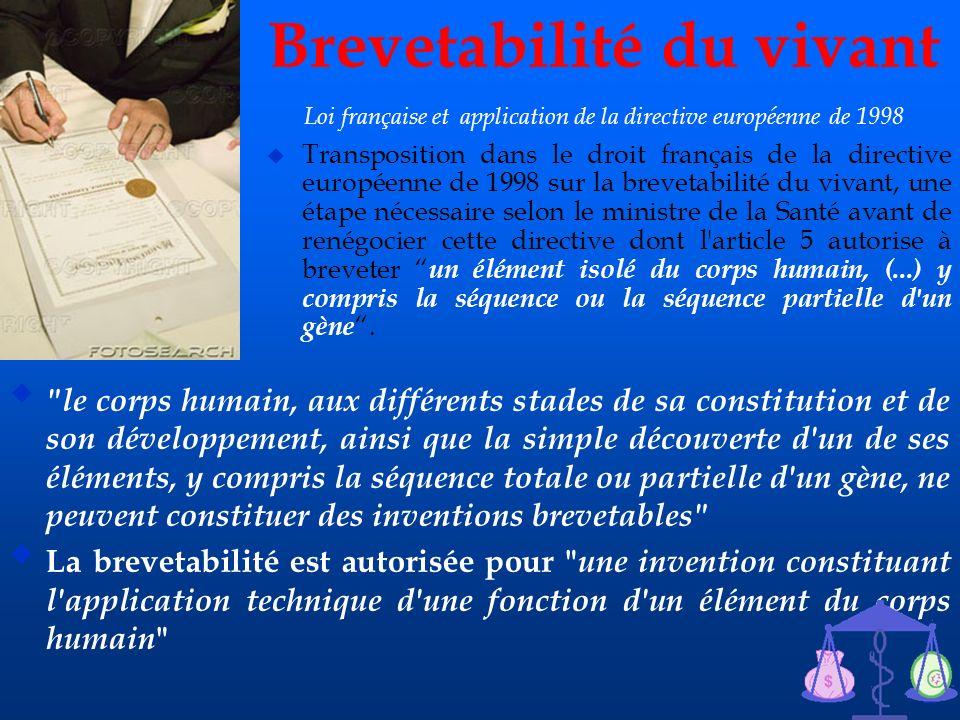 43 Brevetabilité du vivant Loi française et application de la directive européenne de 1998 u