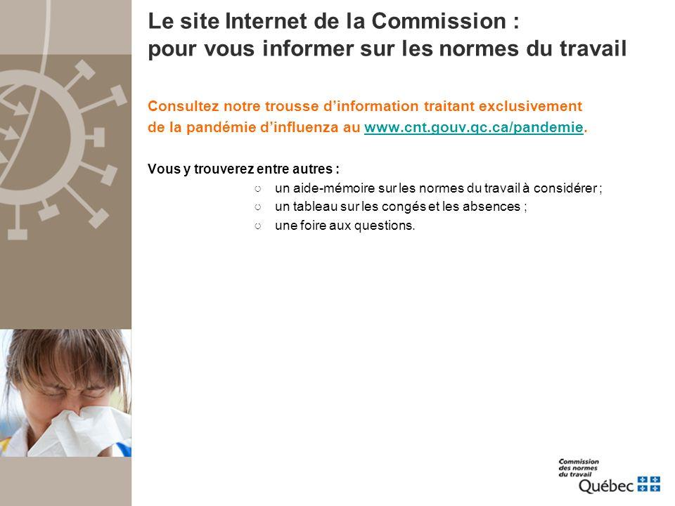 Consultez le site Pandémie Québec www.pandemiequebec.qc.ca