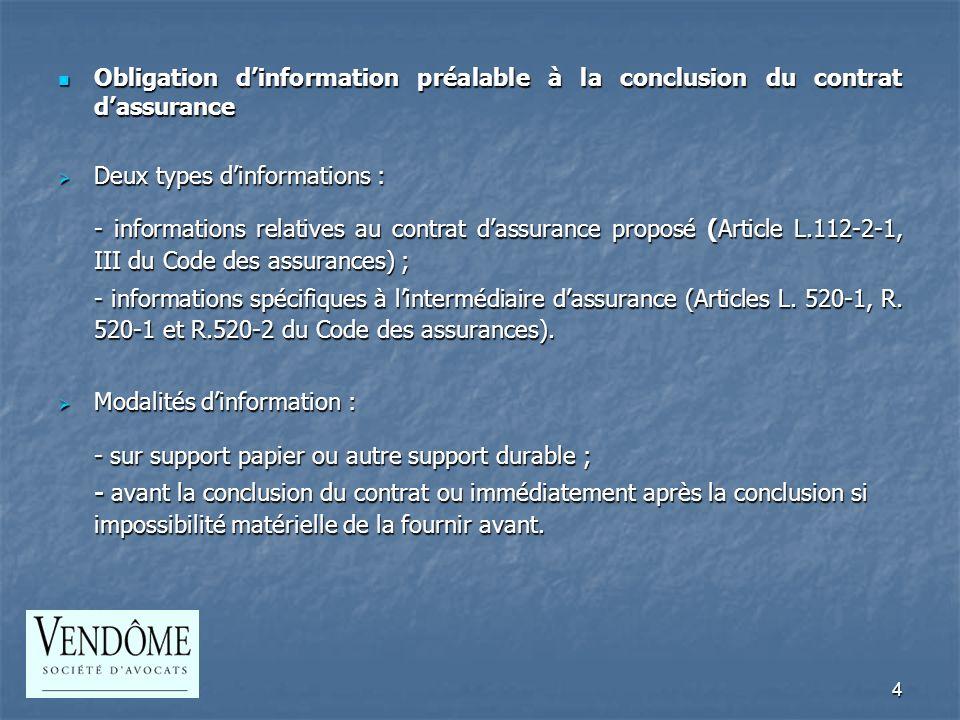 5 La faculté de renonciation (L.112-2-1 du Code des assurances) La faculté de renonciation (L.