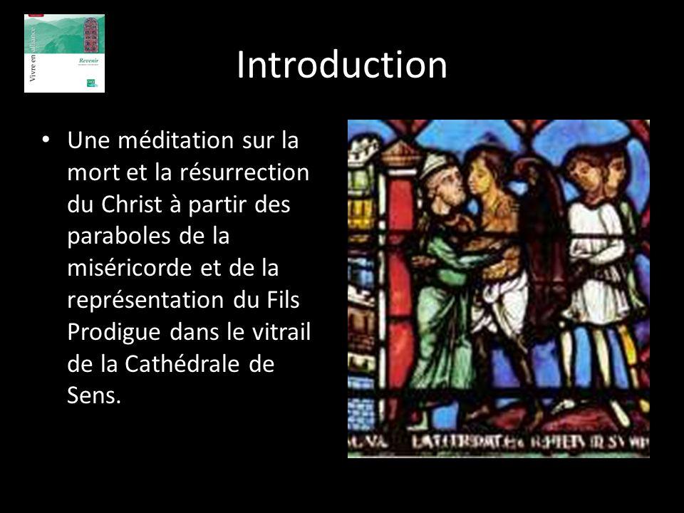 Introduction Une méditation sur la mort et la résurrection du Christ à partir des paraboles de la miséricorde et de la représentation du Fils Prodigue