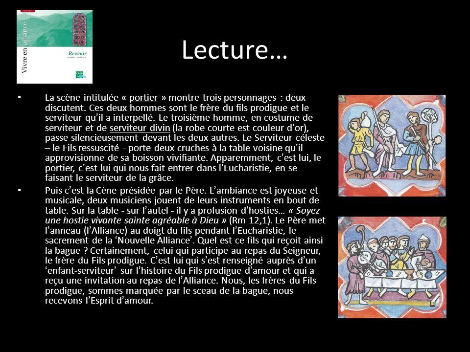 Lecture… La scène intitulée « portier » montre trois personnages : deux discutent. Ces deux hommes sont le frère du fils prodigue et le serviteur qu i