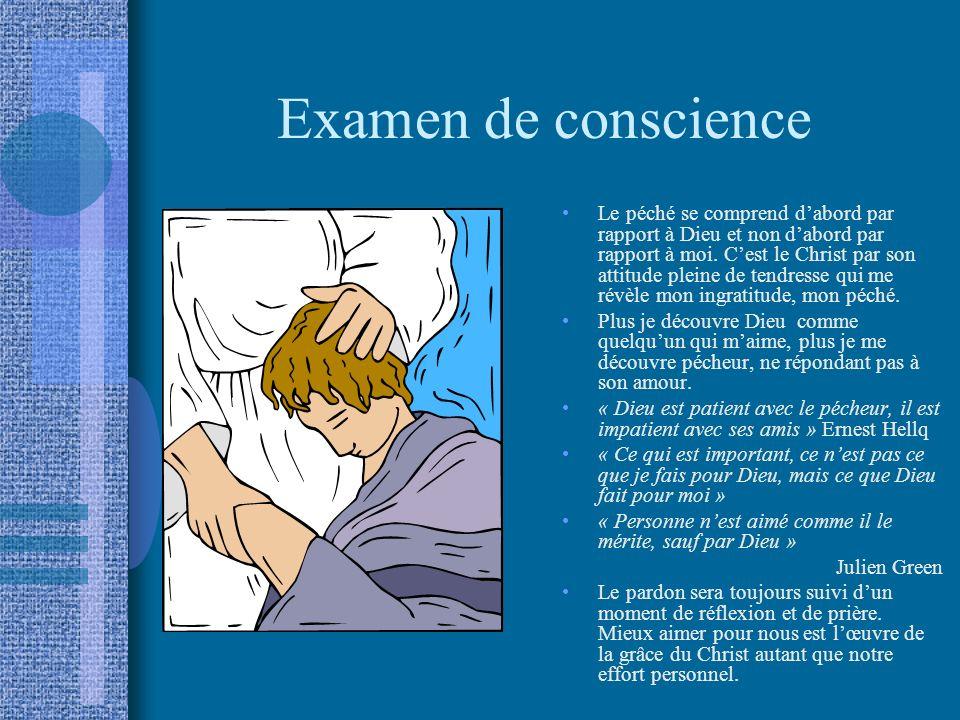 Examen de conscience Le péché se comprend dabord par rapport à Dieu et non dabord par rapport à moi. Cest le Christ par son attitude pleine de tendres