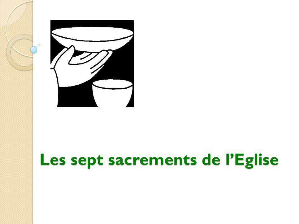 Les sept sacrements de lEglise