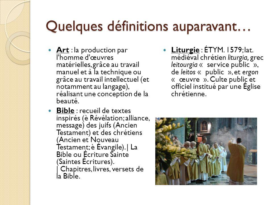 Quelques définitions auparavant… Art : la production par l'homme d'œuvres matérielles, grâce au travail manuel et à la technique ou grâce au travail i