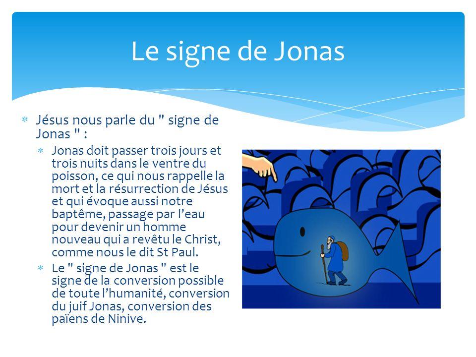 Le signe de Jonas Jésus nous parle du