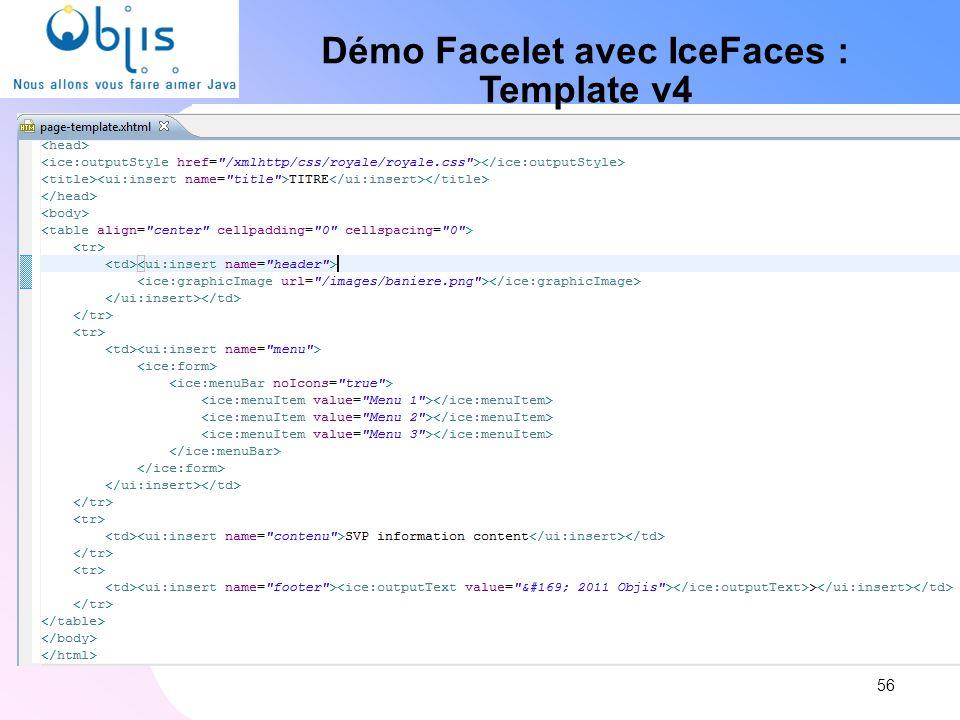 Démo Facelet avec IceFaces : Template v4 56