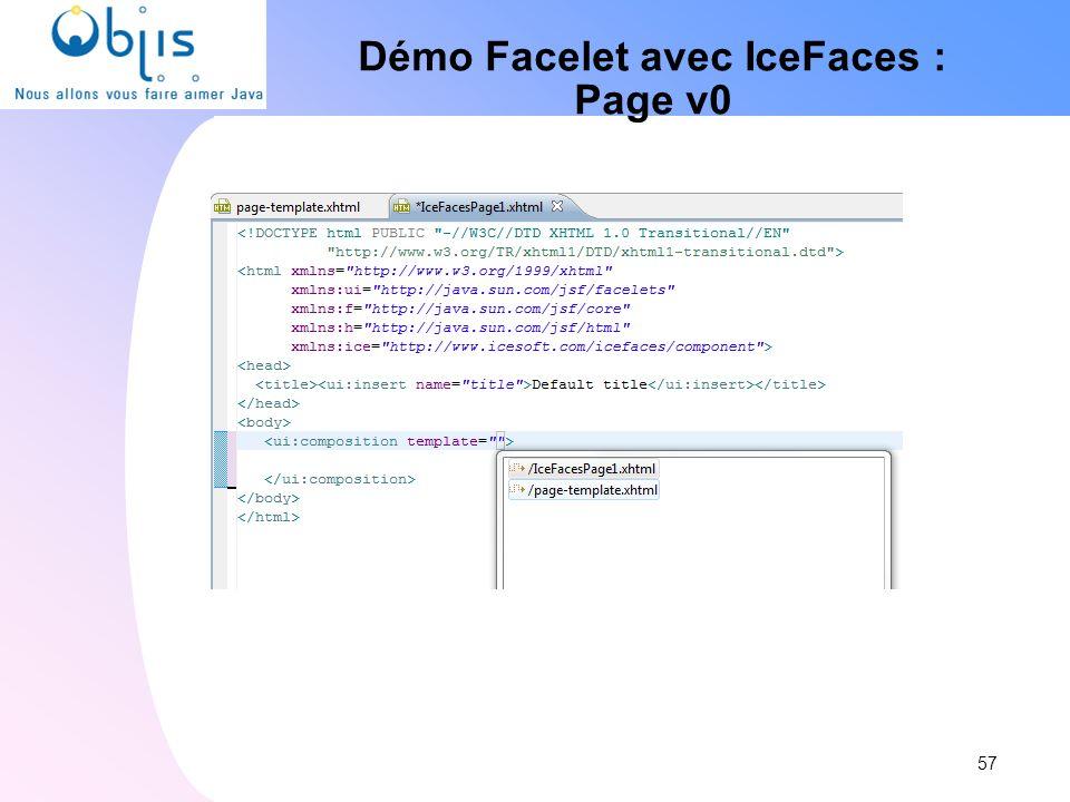 Démo Facelet avec IceFaces : Page v0 57