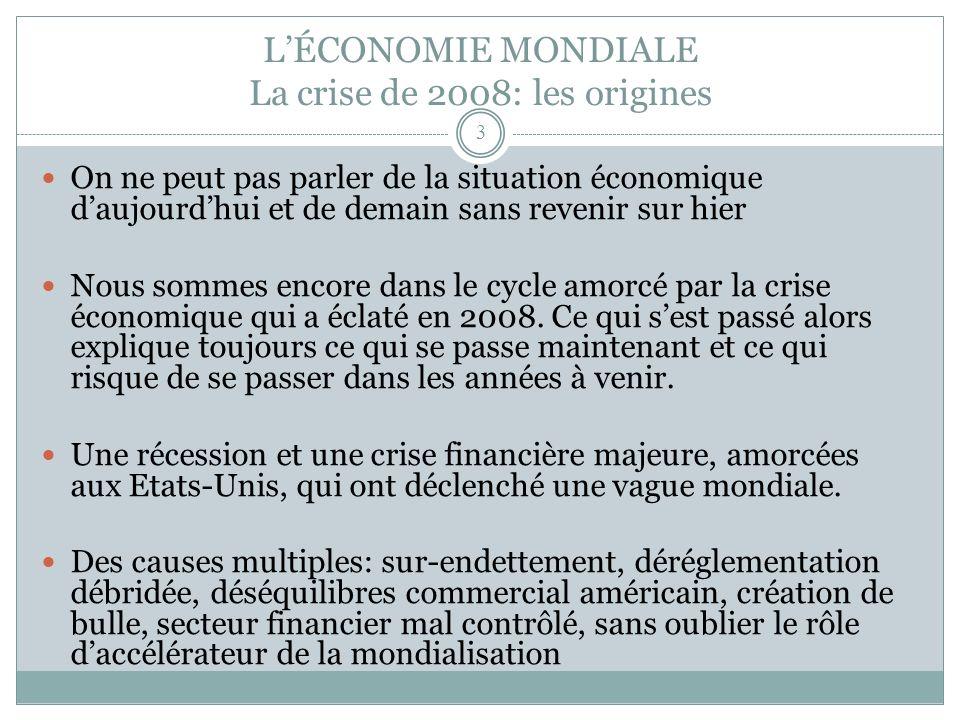 LÉCONOMIE CANADIENNE Une détérioration budgétaire inévitable Le contexte économique mondial rendra le retour à léquilibre plus difficile, soit parce quon devra déployer des politiques de stimulation, soit parce que la contribution des revenus au redressement sera moindre.