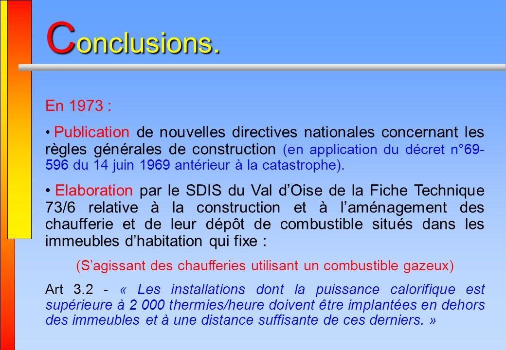 C onclusions. En 1973 : Publication de nouvelles directives nationales concernant les règles générales de construction (en application du décret n°69-