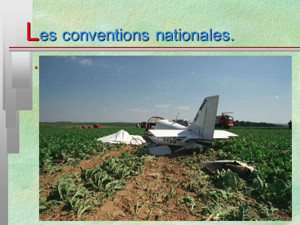 L es conventions nationales. Convention FNRASEC :