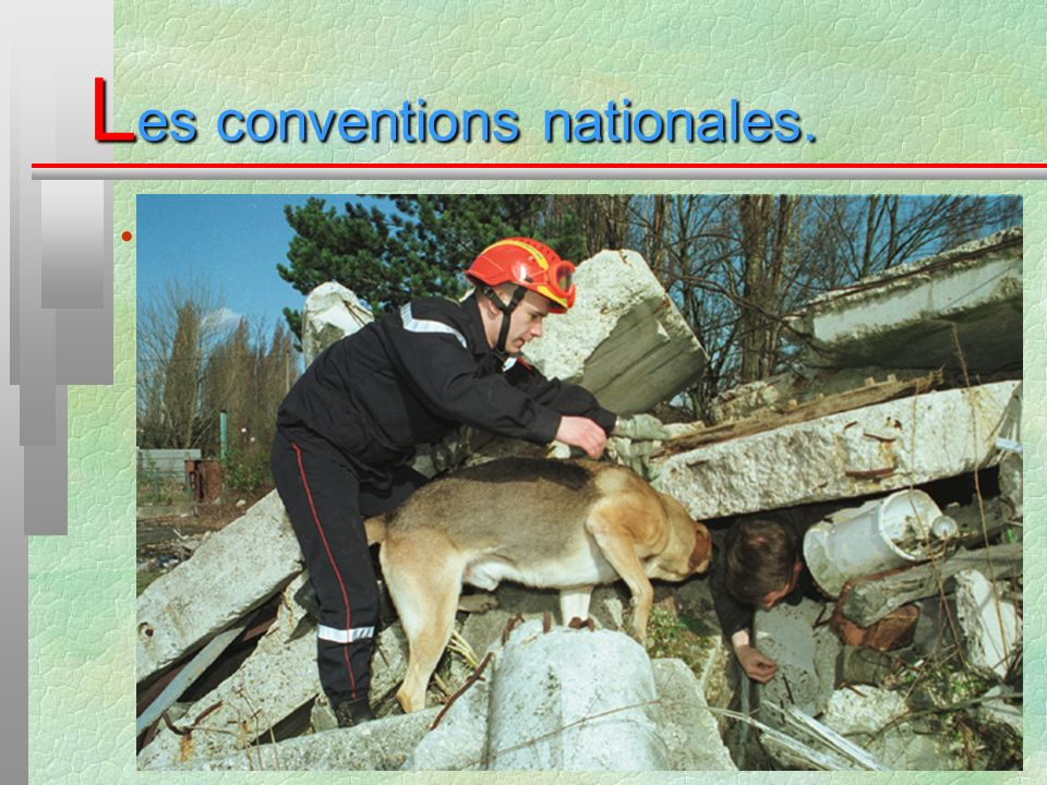 L es conventions nationales. Autres conventions nationales :