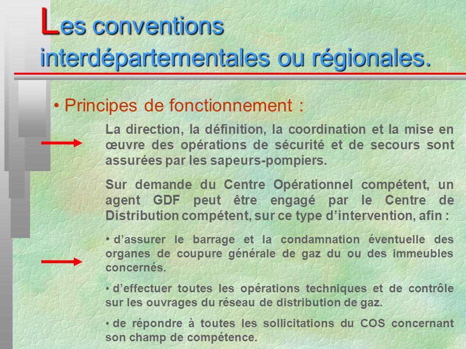 L es conventions interdépartementales ou régionales. Principes de fonctionnement : La direction, la définition, la coordination et la mise en œuvre de