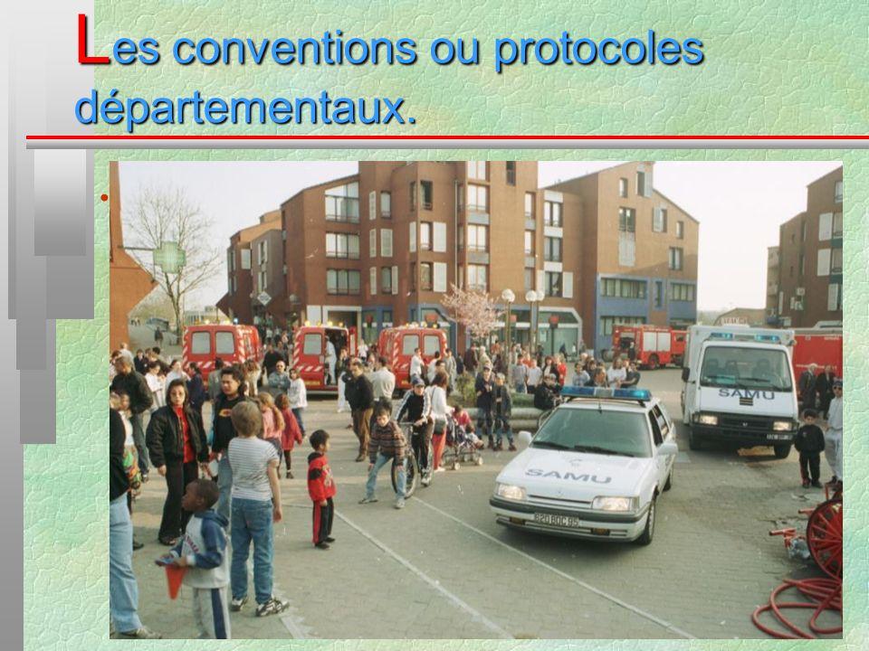 L es conventions ou protocoles départementaux. La convention SAMU-SDIS du Val dOise :