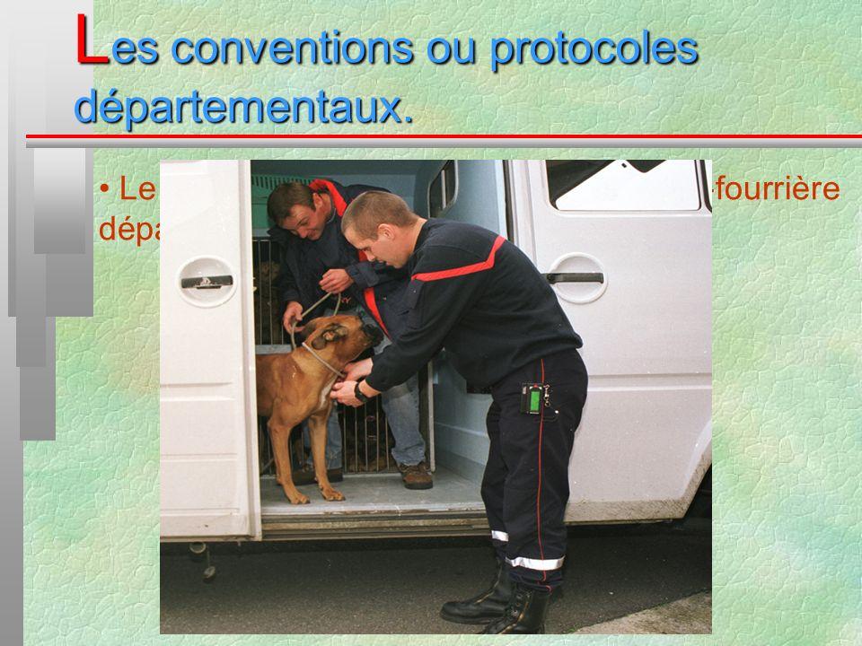 L es conventions ou protocoles départementaux. Le « mode demploi » du refuge-fourrière départemental du Val dOise :