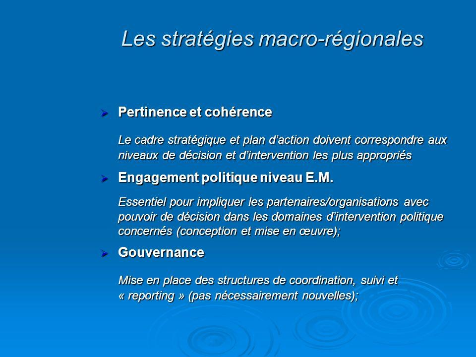 Pertinence et cohérence Pertinence et cohérence Le cadre stratégique et plan daction doivent correspondre aux niveaux de décision et dintervention les