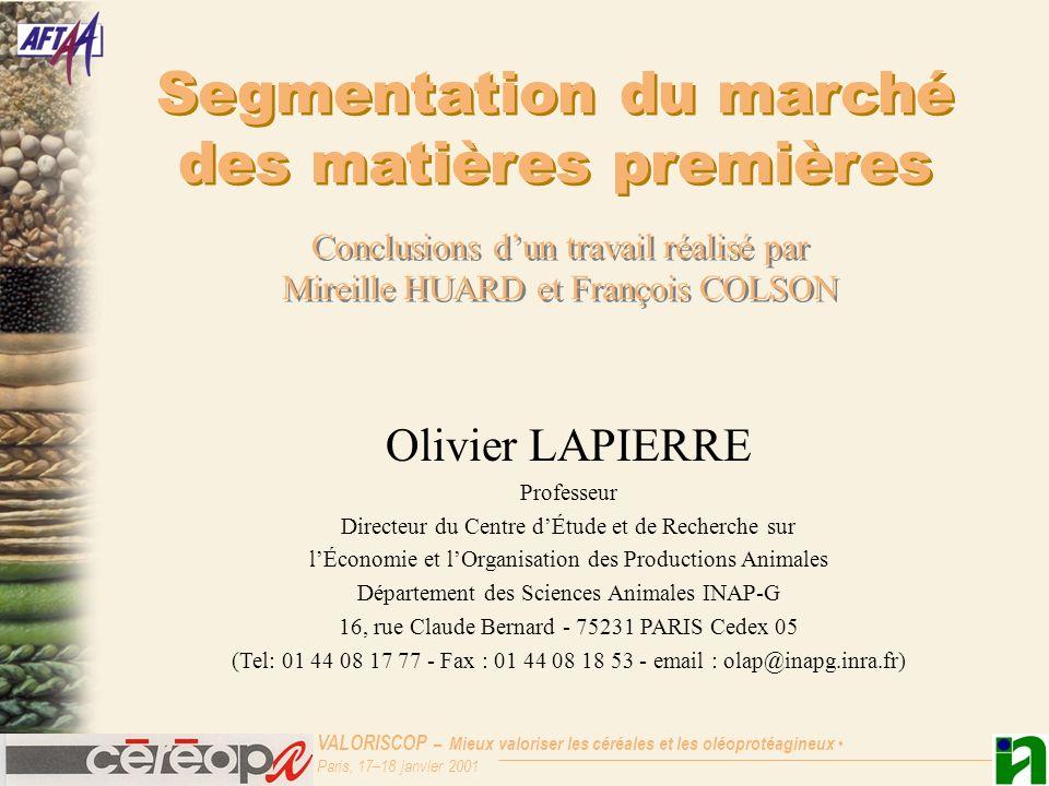 VALORISCOP – Mieux valoriser les céréales et les oléoprotéagineux Paris, 17–18 janvier 2001 Stratégie de segmentation de loffre en Pois Par le tri, des plus values potentielles de 0,5 à 0,9 F/q.
