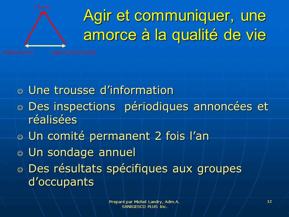 Preparé par Michel Landry, Adm.A.SANIGESCO PLUS Inc.