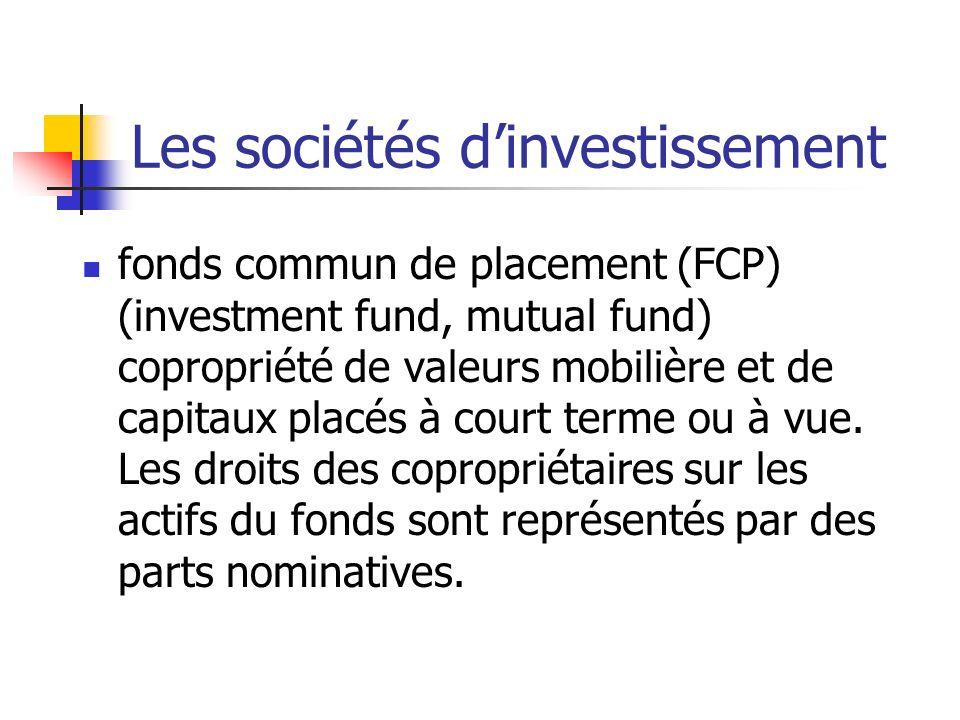 Les sociétés dinvestissement fonds commun de placement (FCP) (investment fund, mutual fund) copropriété de valeurs mobilière et de capitaux placés à c