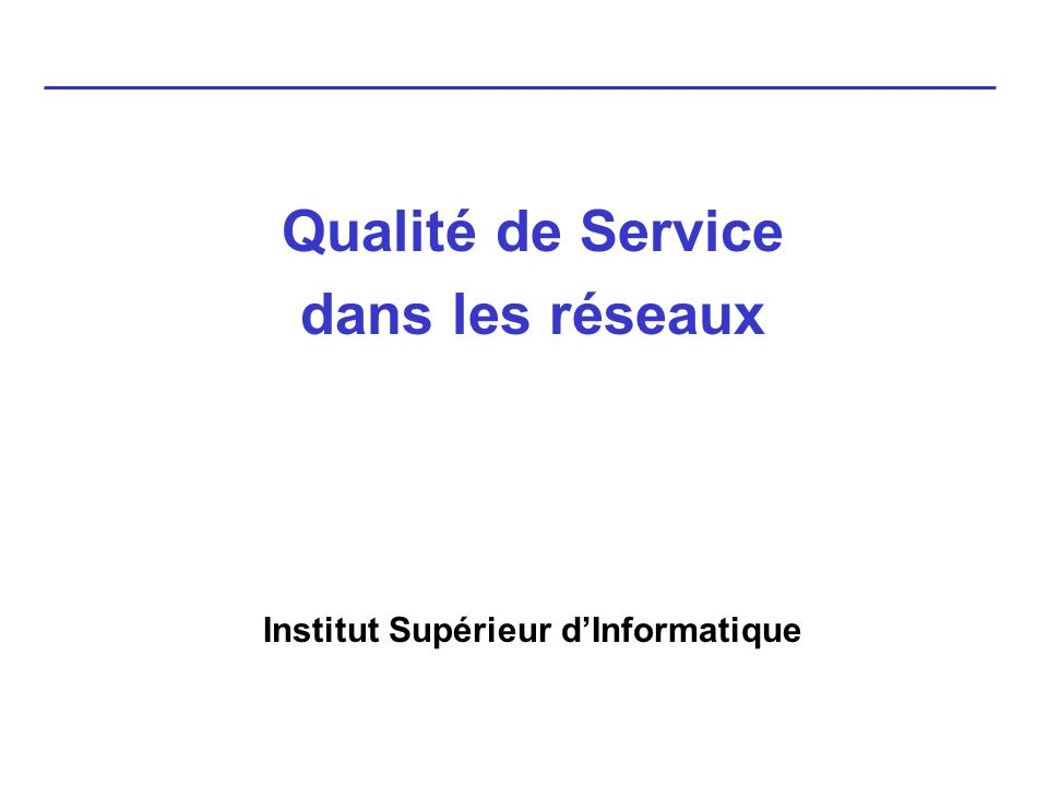 FIFO: First In, first Out PQ : Priority Queuing CQ : Custom Queuing WFQ : Weighted Fair Queuing CBWFQ : Class-Based Weight Fair Queuing CBWFQ +LLQCBWFQ + Low Latency Queuing !!!!Rappel Important Si pas de congestion détectée Pas dactivation des mécanismes de QOS Gestion « normale » en FIFO Gestion de la QOS Cisco