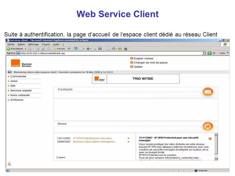 Suite à authentification, la page daccueil de lespace client dédié au réseau Client Web Service Client