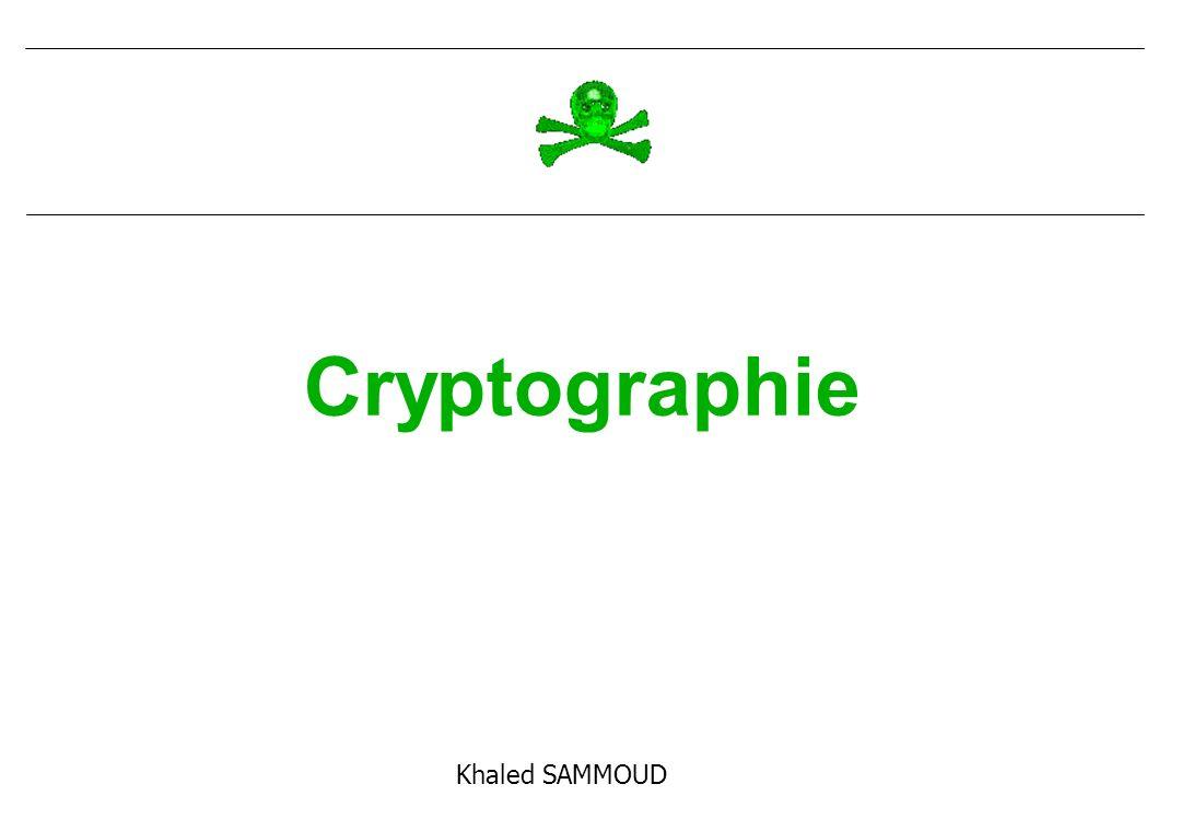Cryptographie Khaled SAMMOUD