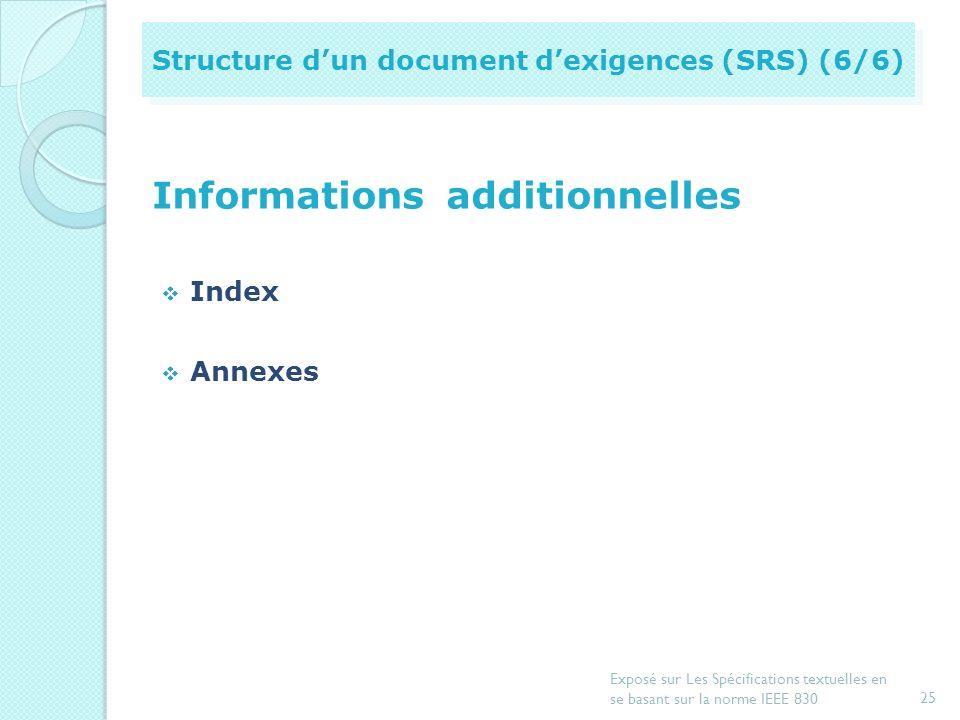 Exigences d'opérations et de performance (nombre de terminaux, dutilisateurs, transaction par secondes, quantité dinformation) Exigences logiques de b