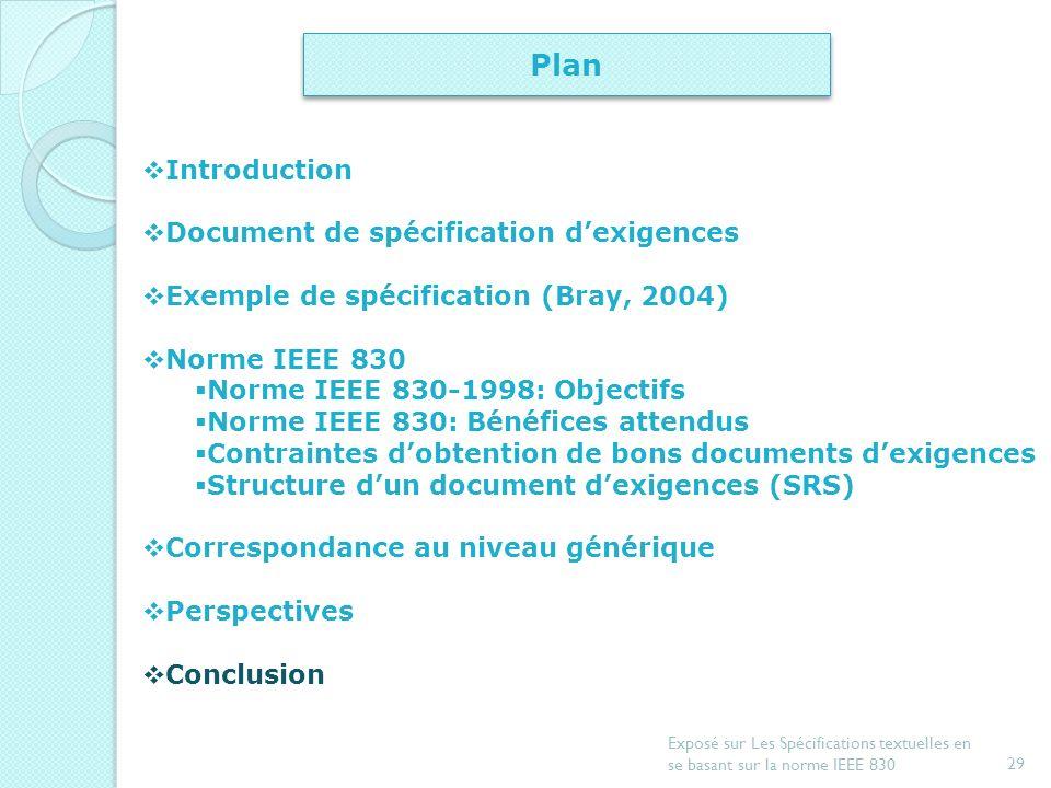 28 Exposé sur Les Spécifications textuelles en se basant sur la norme IEEE 830 Correspondance au niveau générique (2/2)