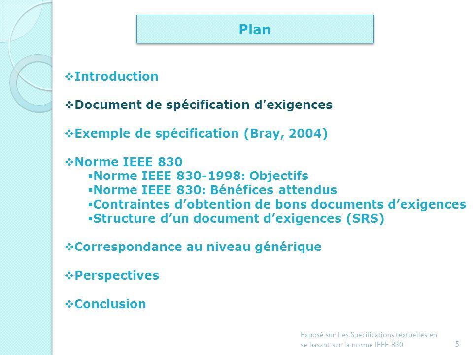 4 Exposé sur Les Spécifications textuelles en se basant sur la norme IEEE 830 Introduction SEL : Spécification des exigences logicielles La SEL compor