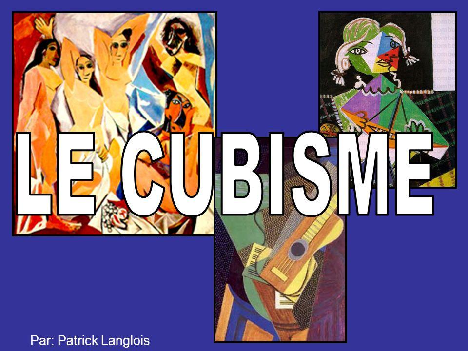 Le cubisme 1907-1914 Ce mouvement artistique s est développé vers 1900 jusqu au début de la guerre, en 1914.