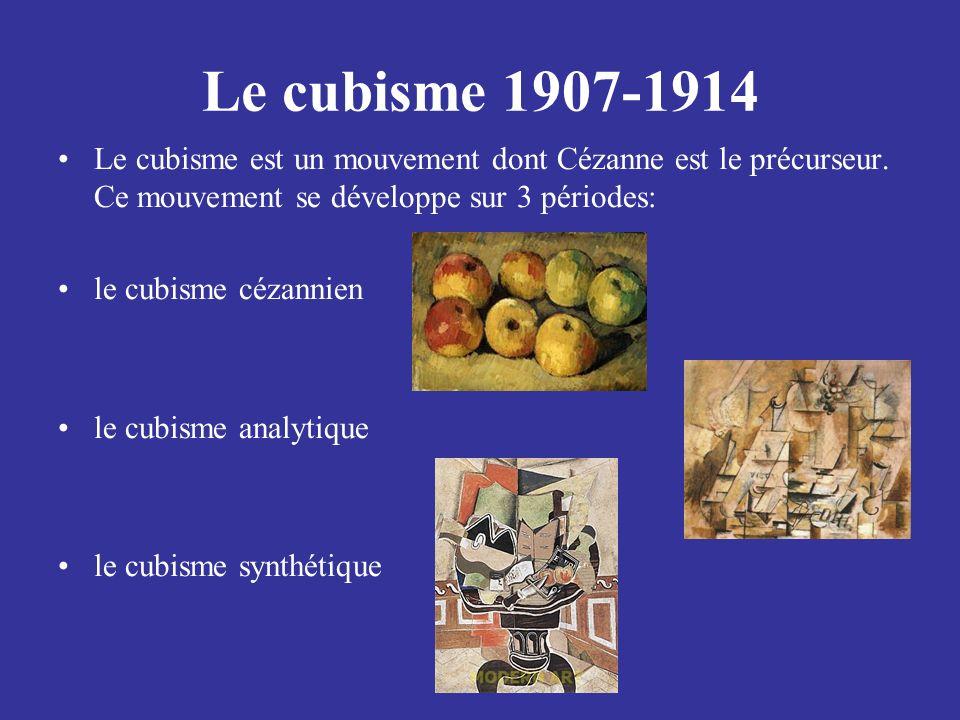Le cubisme 1907-1914 Le cubisme est un mouvement dont Cézanne est le précurseur. Ce mouvement se développe sur 3 périodes: le cubisme cézannien le cub