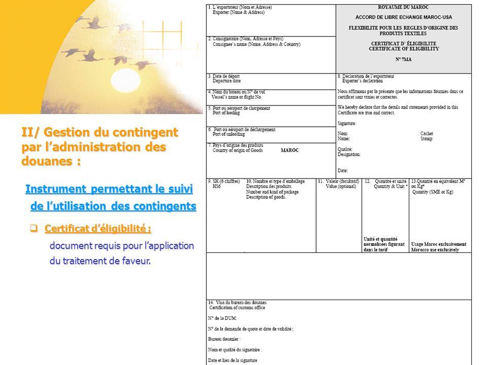 Certificat déligibilité : document requis pour lapplication du traitement de faveur. Certificat déligibilité : document requis pour lapplication du tr