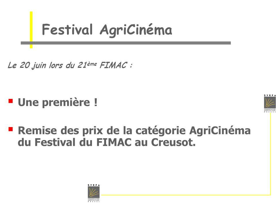 Festival AgriCinéma Le 20 juin lors du 21 ème FIMAC : Une première ! Remise des prix de la catégorie AgriCinéma du Festival du FIMAC au Creusot.