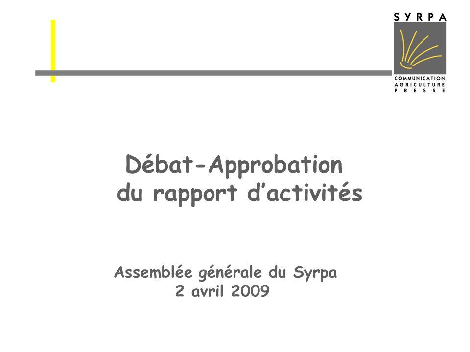 Débat-Approbation du rapport dactivités Assemblée générale du Syrpa 2 avril 2009